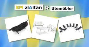 EM_Zlaltan_Utemöbler_Zlaltan_Altan_FotbollsEM_Zlatan