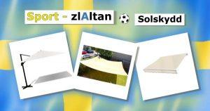 EM_Zlaltan_Solskydd_FotbollsEM_Altan_Zlatan_Solskydd